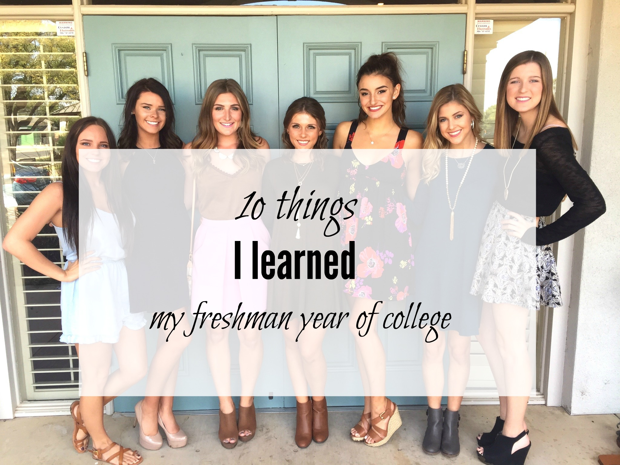 10 things I learned freshman year