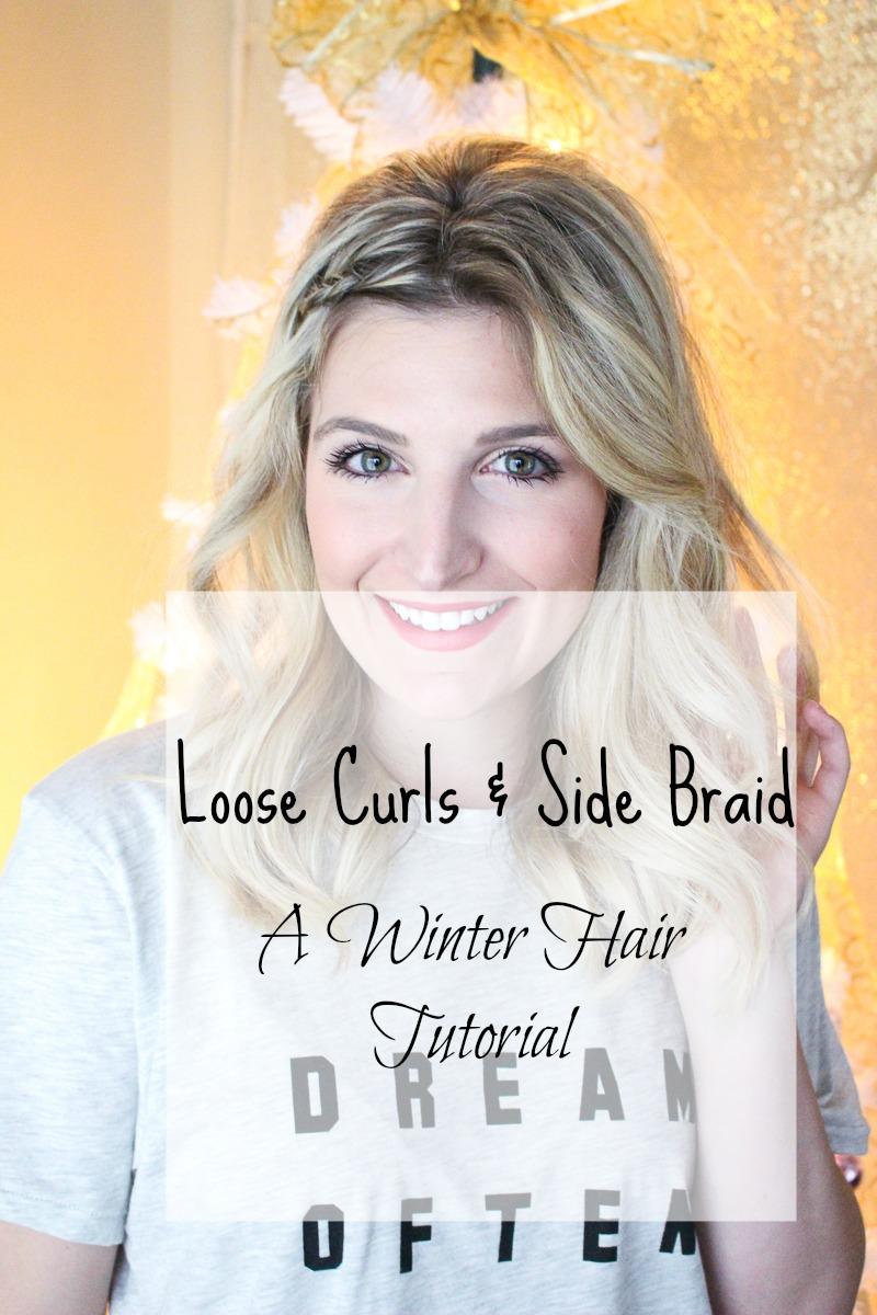 Loose Winter Curls & A Side Braid | AMS Blog