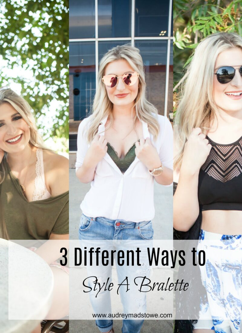 How To Style A Bralette With Kohls by popular Texas fashion blogger, Audrey Madison Stowe