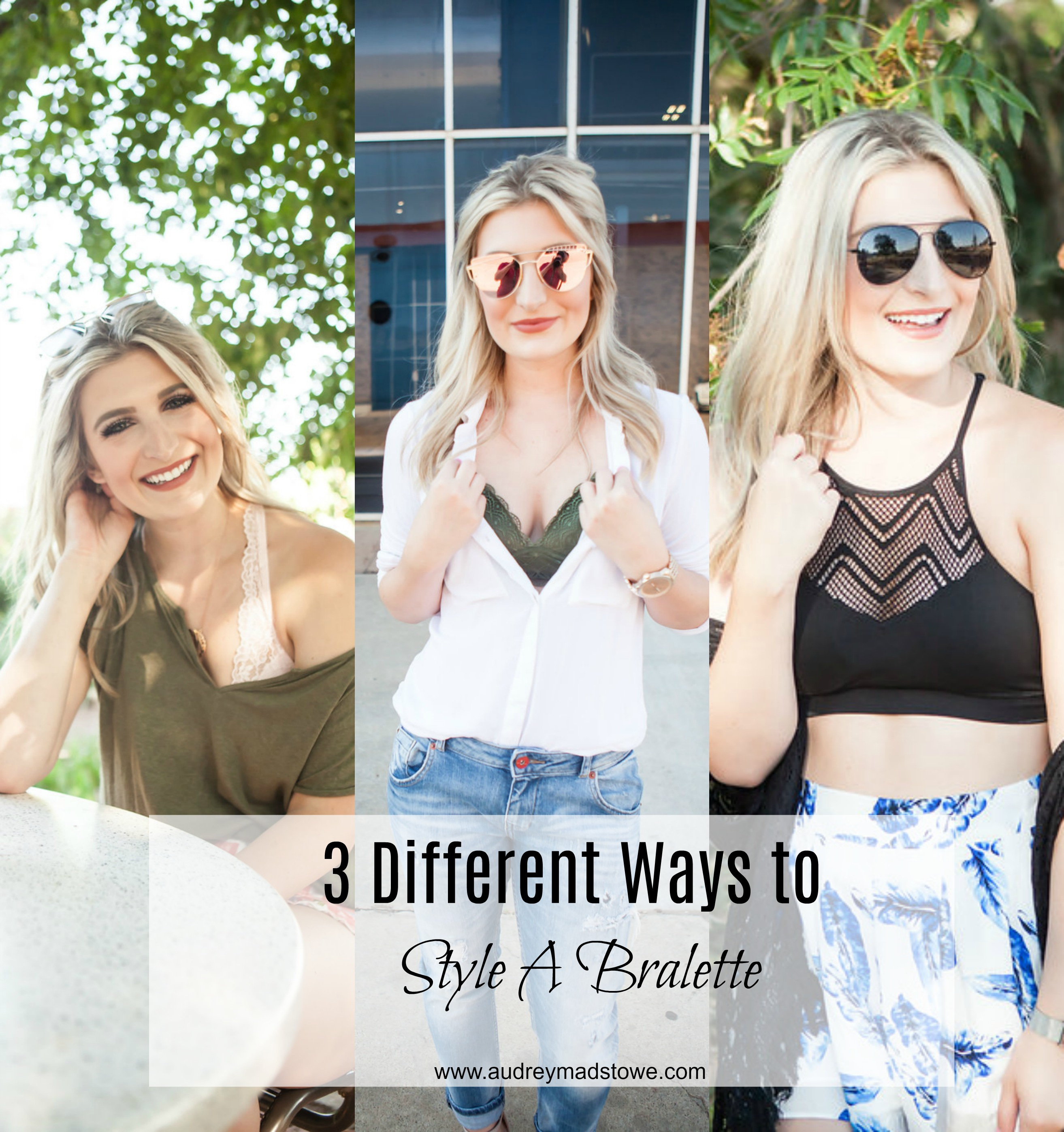 3 Ways to Style A Bralette with Kohls | Summer Style | lifestyle and fashion college blogger Audrey Madison Stowe