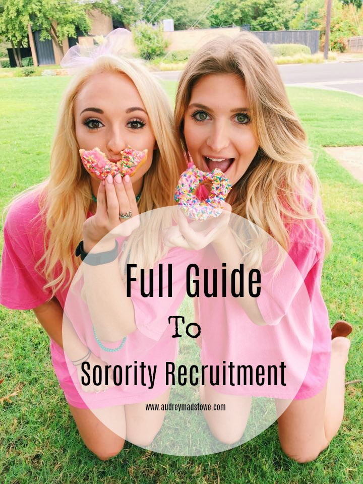 Ultimate Guide to Sorority Recruitment | Outfits, What to Expect, tips etc.  - | Texas Tech | College | Audrey Madison Stowe a life and style blogger - Full Guide To Sorority Recruitment: Outfits, What to expect, Tips by popular Texas lifestyle blogger Audrey Madison Stowe