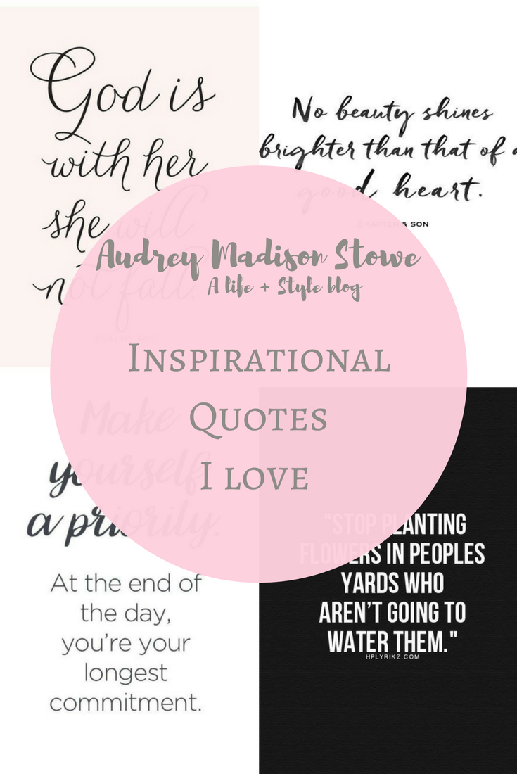 Best Encouraging Quotes I Look At Weekly