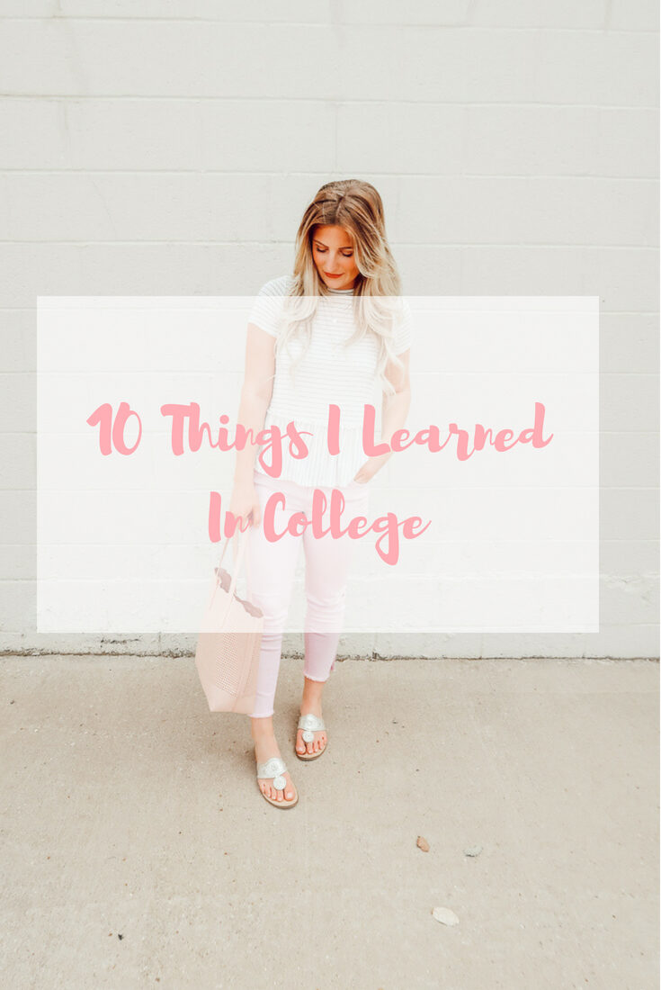 10 Things I Learned In College