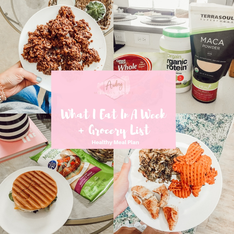 What I Eat In A Week & Weekly Grocery List