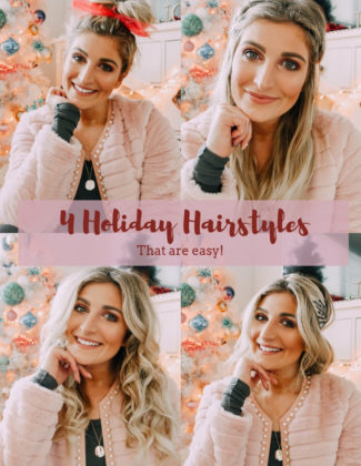 Quick Holiday Hairstyles | Christmas Hairstyles | Audrey Madison Stowe a fashion and lifestyle blogger