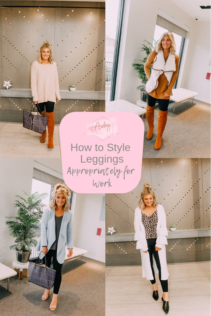 How To Style Leggings Appropriately For Work   Back to Basics   Audrey Madison Stowe a fashion and lifestyle blogger
