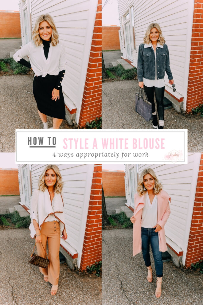 Ways To Wear a White Blouse featured by top US fashion blogger Audrey Madison Stowe