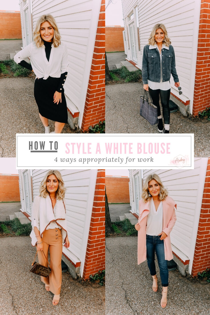 4 Ways To Style A White Blouse Appropriately for Work   Audrey Madison Stowe a fashion and lifestyle blogger