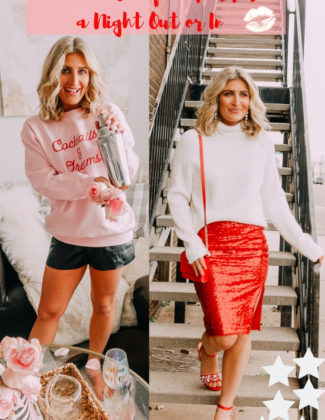 Valentine's Outfits for a Night Out or a Night In | Audrey Madison Stowe a fashion and lifestyle blogger