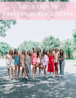 Girls Trip To Fredericksburg, Texas | Girls Trip Itinerary | Audrey Madison Stowe a fashion and lifestyle blogger