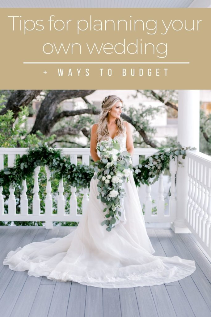 Tips For Planning Your Own Wedding + Ways To Budget | Audrey Madison Stowe a fashion and lifestyle blogger