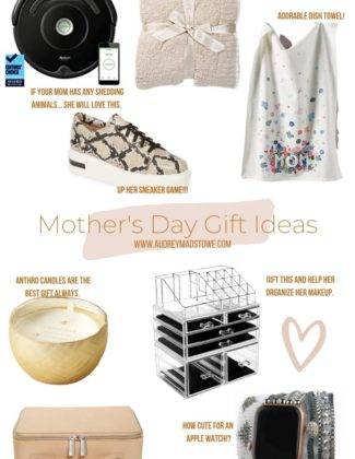 Mother's Day Gift Ideas 2020 | Audrey Madison Stowe a fashion and lifestyle blogger