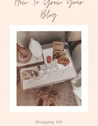 How To Grow Your Blog & Social Platforms | Blogging 101 tips | Audrey Madison Stowe a fashion and lifestyle blogger
