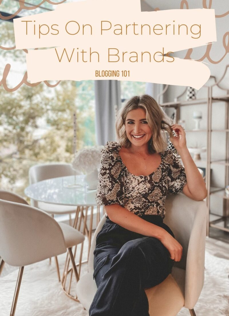 How To Partner With Brands | Blogging 101 | Audrey Stowe