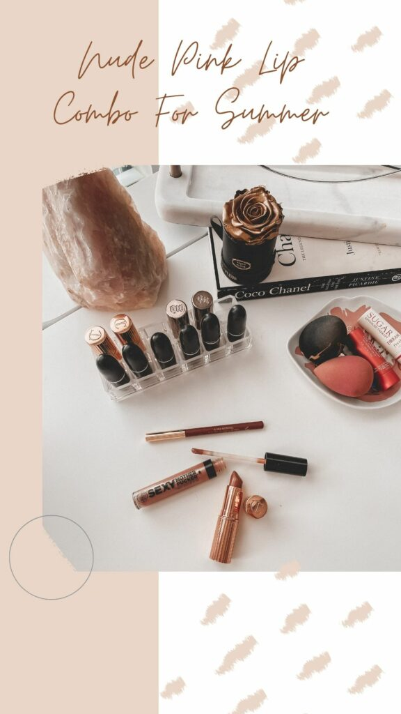 Nude Pink Summer Lip Combo | Beauty obsessed | Audrey Madison Stowe a fashion and lifestyle blogger