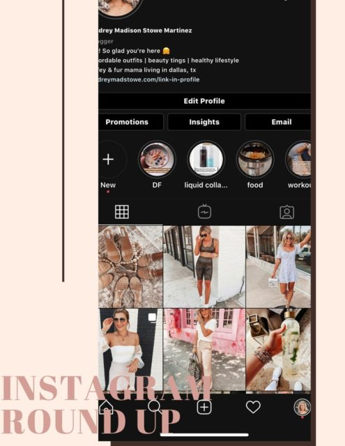 Instagram Roundup Summer 2020   Audrey Madison Stowe a fashion and lifestyle blogger