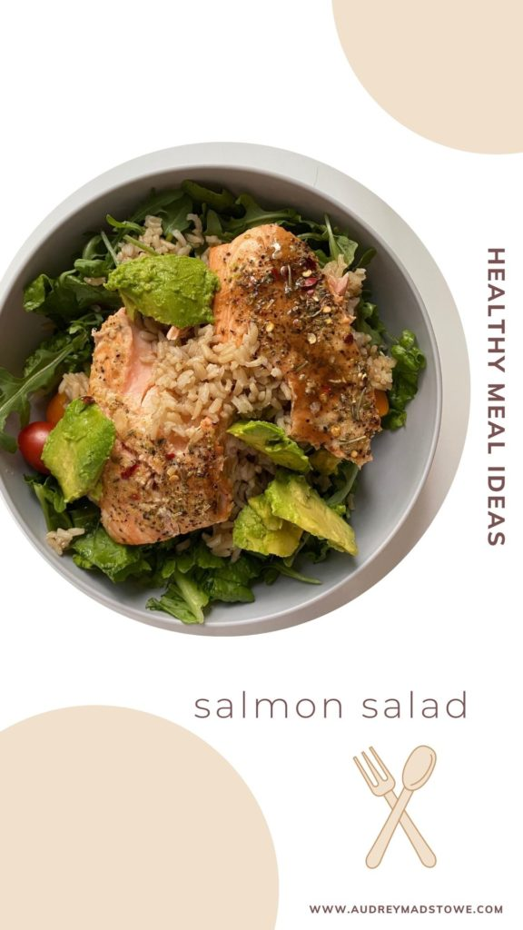 Healthy Meal Ideas | Healthy Dinner | Audrey Madison Stowe a fashion and lifestyle blogger