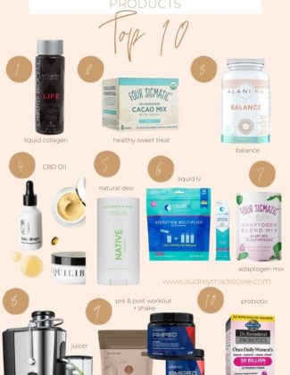 Top 10 Health and Wellness Products I Use | Healthy Items I love | Audrey Madison Stowe a fashion and lifestyle blogger