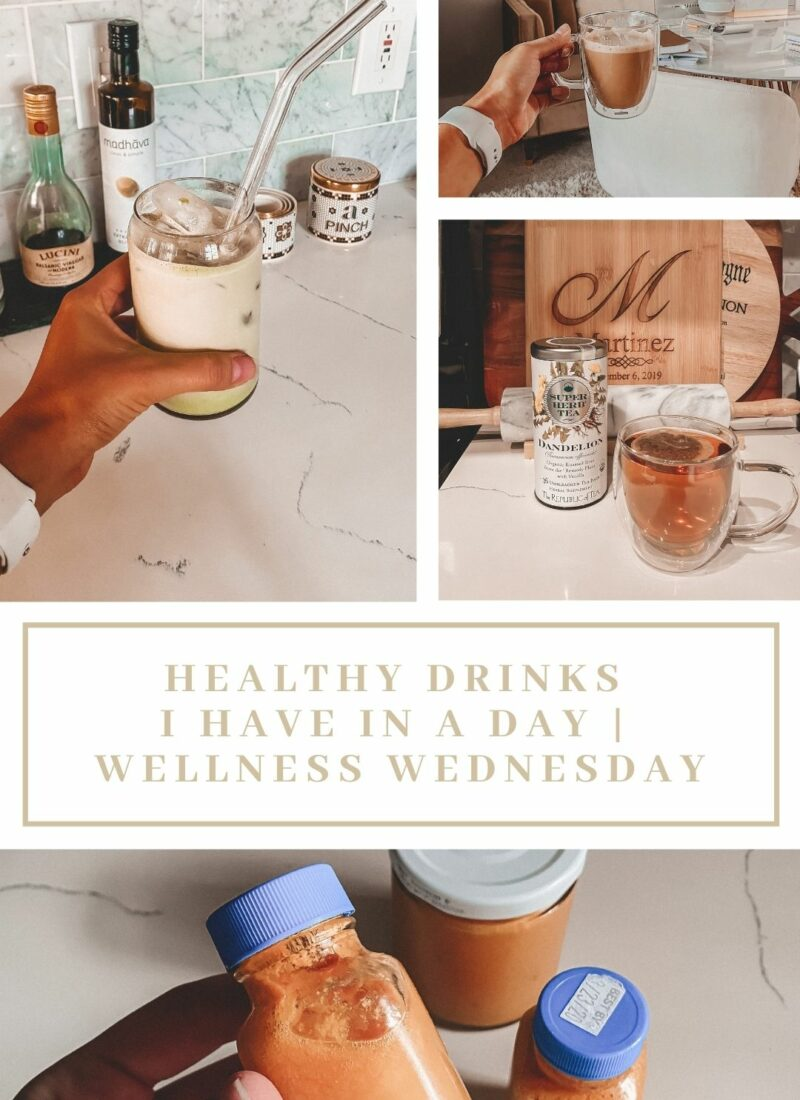 Healthy Drinks I Have Everyday | Wellness Wednesday