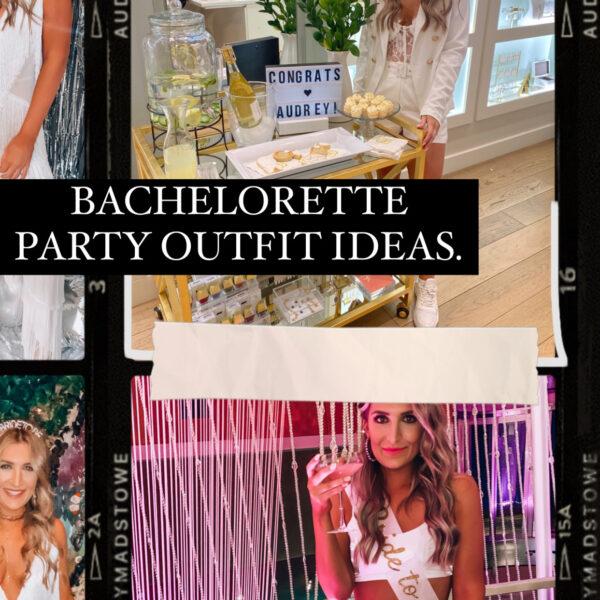 Bachelorette Outfit Ideas