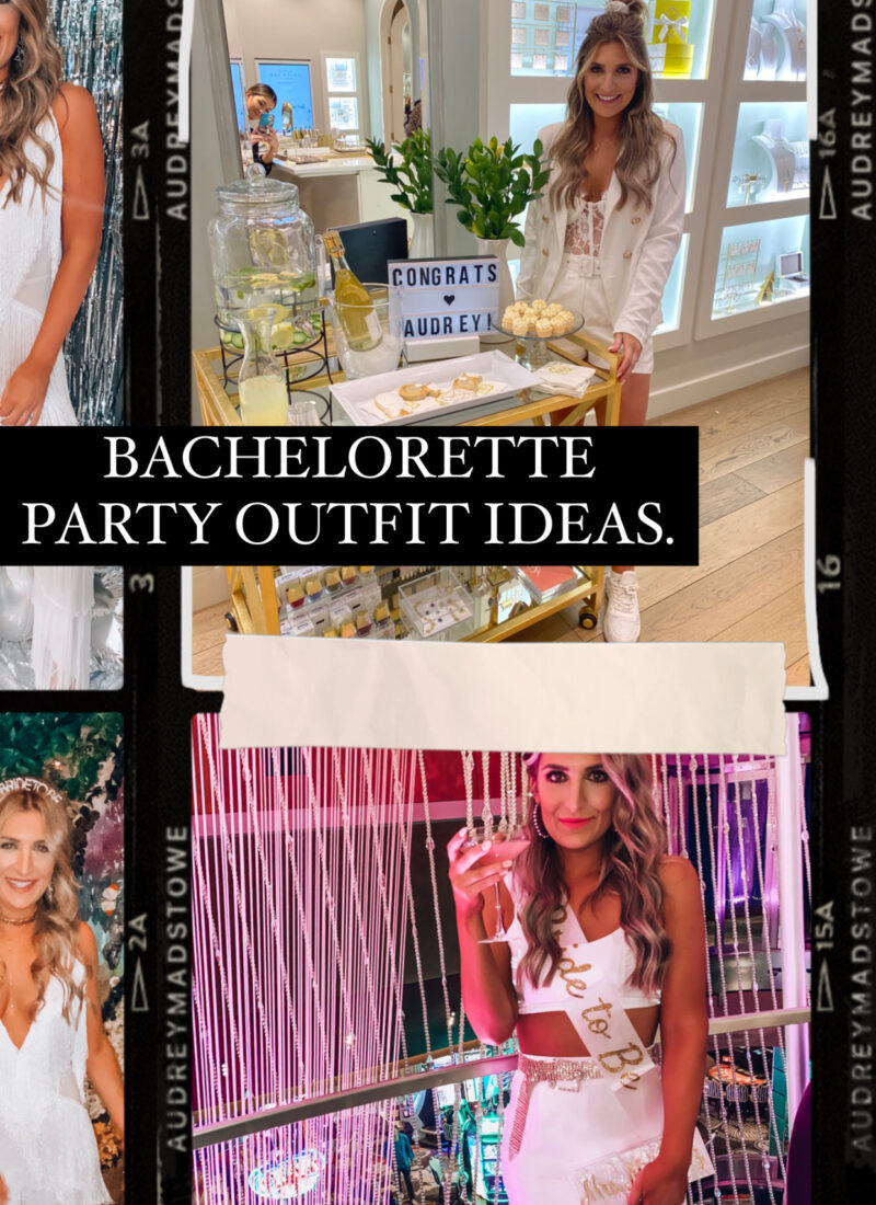 Bachelorette Outfit Ideas | What to wear on your Bach! Audrey Madison Stowe a Texas lifestyle blogger